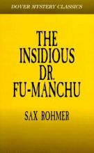 Rohmer, Sax The Insidious Dr. Fu-Manchu
