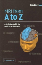 Gary Liney MRI from A to Z