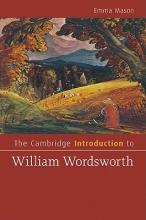 Mason, Emma The Cambridge Introduction to William Wordsworth
