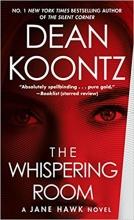 Dean  Koontz The Whispering Room