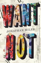 Miles, Jonathan Want Not
