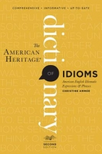Ammer, Christine The American Heritage Dictionary of Idioms, Second Edition
