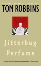Robbins, Tom Jitterbug Perfume
