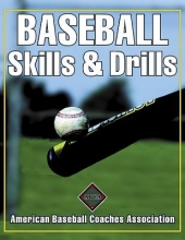American Baseball Coaches Association Baseball Skills & Drills