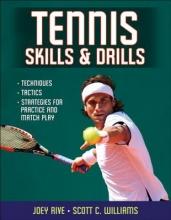 Rive, Joey,   Williams, Scott C. Tennis Skills & Drills