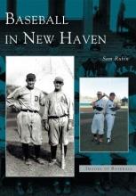 Rubin, Sam Baseball in New Haven