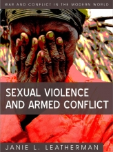 Leatherman, Janie L. Sexual Violence and Armed Conflict