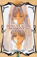 Himeyuka & Rozione`s Story