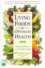 Brian R. Clement,   Theresa Foy Digeronimo Living Foods For Optimum Health