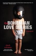Coleman, Slash The Bohemian Love Diaries