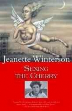Winterson, Jeanette Sexing the Cherry