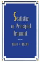 Robert P. Abelson Statistics As Principled Argument