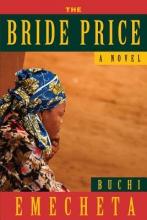 Emecheta, Buchi The Bride Price