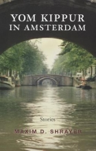 Shrayer, Maxim D. Yom Kippur in Amsterdam