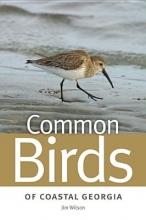 Wilson, Jim Common Birds of Coastal Georgia