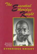 Knight, Etheridge The Essential Etheridge Knight
