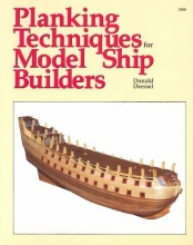 Donald Dressel Planking Techniques for Model Ship Builders