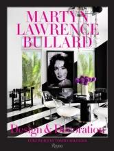 Bullard, Martyn Lawrence Design & Decoration