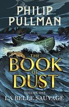 Pullman, Phillip The Book of Dust 01. La Belle Sauvage