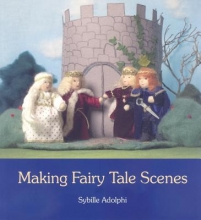 Sybille Adolphi Making Fairy Tale Scenes