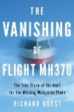 Richard Quest,The Vanishing of Flight MH370