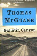 McGuane, Thomas Gallatin Canyon