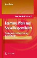 Karen Evans Learning, Work and Social Responsibility