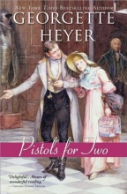 Heyer, Georgette Pistols for Two