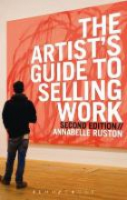 Ruston, Annabelle The Artist`s Guide to Selling Work