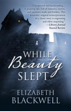 Blackwell, Elizabeth While Beauty Slept