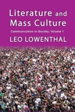Lowenthal, Leo Literature and Mass Culture