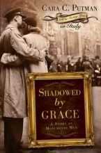 Putman, Cara C. Shadowed by Grace