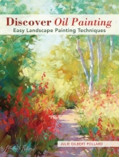 Pollard, Julie Gilbert Discover Oil Painting