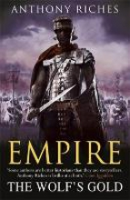 Riches, Anthony Wolf`s Gold: Empire V