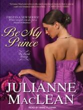 MacLean, Julianne Be My Prince