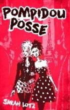 Lotz, Sarah Pompidou Posse