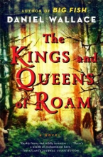 Wallace, Daniel The Kings and Queens of Roam