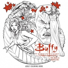 Fox Buffy The Vampire Slayer: Big Bads & Monsters Adult Coloring Book