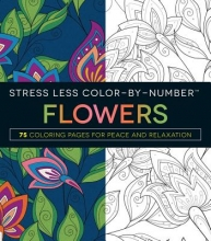 Adams Media Stress Less Color-By-Number Flowers