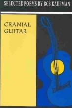 Kaufman, Bob Cranial Guitar