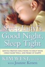Joanne Kenen,   Kim West The Sleep Lady (R)`s Good Night, Sleep Tight