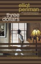 Perlman, Elliot Three Dollars