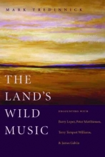 Tredinnick, Mark The Land`s Wild Music