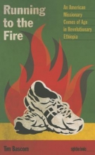 Tim Bascom Running to the Fire