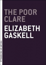 Gaskell, Elizabeth Cleghorn The Poor Clare