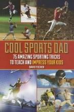 David Fischer Cool Sports Dad