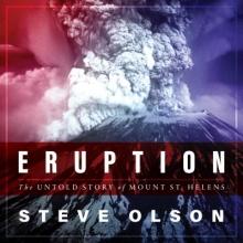 Olson, Steve Eruption
