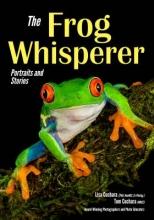Cuchara, Lisa, Ph.D.,   Cuchara, Tom The Frog Whisperer