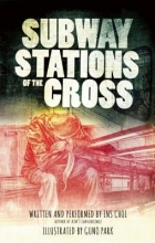 Choi, Ins Subway Stations of the Cross