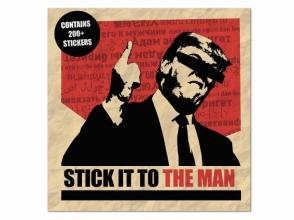 Stickerbomb Stick It to the Man